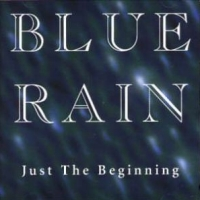 [Blue Rain Just The Beginning Album Cover]