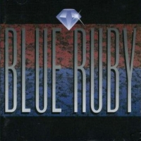 [Blue Ruby Blue Ruby Album Cover]