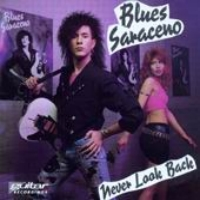 [Blues Saraceno Never Look Back Album Cover]