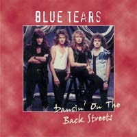 [Blue Tears Dancin' on the Back Streets Album Cover]
