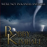 [Bobby Kimball We're Not in Kansas Anymore Album Cover]