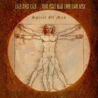 [Bob Catley Spirit Of Man Album Cover]