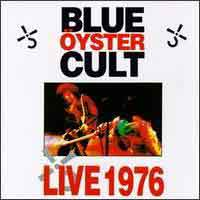 [Blue Oyster Cult Live 1976 Album Cover]