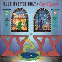 [Blue Oyster Cult Cult Classic Album Cover]