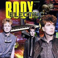 Body Electric Body Electric Album Cover