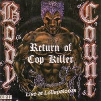 [Body Count Return of Cop Killer - Live at Lollapalooza Album Cover]