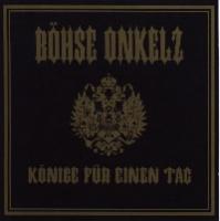 Bohse Onkelz Konige Fur Einen Tag Album Cover