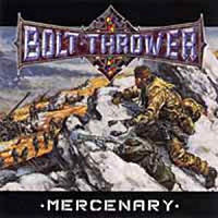 [Bolt Thrower Mercenary Album Cover]