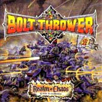 [Bolt Thrower Realm Of Chaos Album Cover]