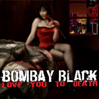 [Bombay Black Love You To Death Album Cover]