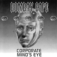 [Bombay Cafe Corporate Mind's Eye Album Cover]