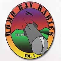 [Bomb Bay Babies Volume One 1988 - 1990 Album Cover]
