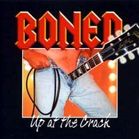 [Boned Up At The Crack Album Cover]
