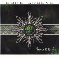 [Bone Groove From Here to the Sun Album Cover]