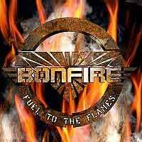 [Bonfire Fuel to the Flames Album Cover]