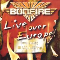 [Bonfire Live Over Europe - Golden Bullets Album Cover]