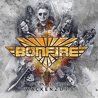 [Bonfire Live on Holy Ground - Wacken 2018 Album Cover]