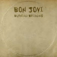[Bon Jovi Burning Bridges Album Cover]