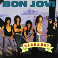[Bon Jovi Hard And Hot Album Cover]