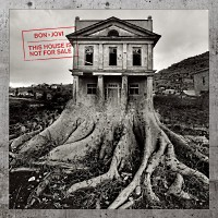 [Bon Jovi This House Is Not For Sale Album Cover]