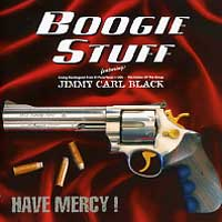 [Boogie Stuff Have Mercy! Album Cover]