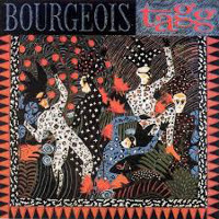 [Bourgeois Tagg Bourgeois Tagg Album Cover]