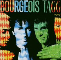 [Bourgeois Tagg Yoyo Album Cover]