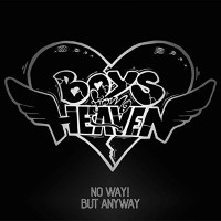 [Boys From Heaven No Way! But Anyway Album Cover]