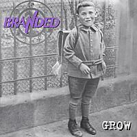 [Branded Grow Album Cover]