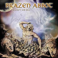 [Brazen Abbot Guilty As Sin Album Cover]