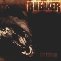 [Breaker Get Tough! Album Cover]