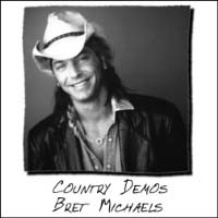 Bret Michaels Country Demos Album Cover