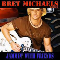 [Bret Michaels Jammin' With Friends Album Cover]