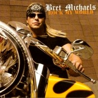 Bret Michaels Rock My World Album Cover