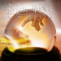 [Brian Howe Touch Album Cover]