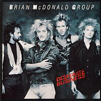 [Brian McDonald Group Desperate Business Album Cover]