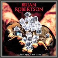 [Brian Robertson Diamonds and Dirt Album Cover]