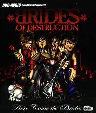 [Brides Of Destruction Here Come the Brides (DVD-Audio) Album Cover]