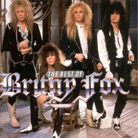 Britny Fox The Best Of Britny Fox Album Cover