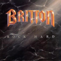 [Britton Rock Hard - 20th Anniversary Edition Album Cover]
