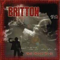 Britton Until the Day We Die Album Cover