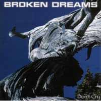 [Broken Dreams Don't Cry Album Cover]