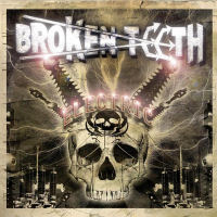 [Broken Teeth Electric Album Cover]