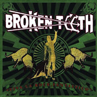 [Broken Teeth Viva La Rock, Fantastico Album Cover]