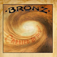 [Bronz Carried by the Storm Album Cover]