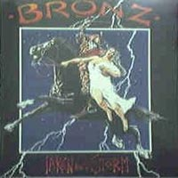 [Bronz Taken By Storm Album Cover]