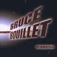 [Bruce Bouillet Interventions Album Cover]