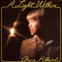 [Bruce Hibbard A Light Within Album Cover]