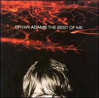 [Bryan Adams The Best Of Me Album Cover]