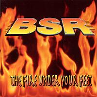 [BSR The Fire Under Your Feet Album Cover]
